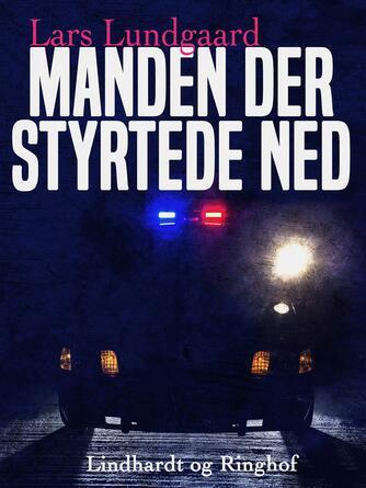 Lars Lundgaard (f. 1945): Manden der styrtede ned