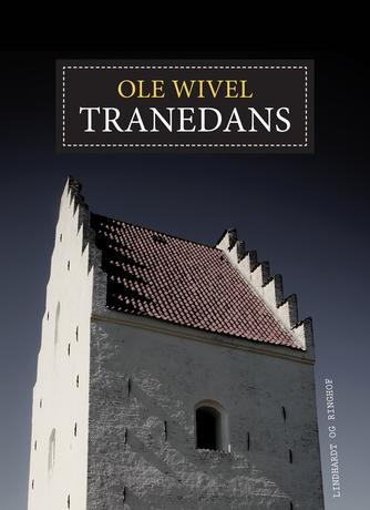 Ole Wivel: Tranedans