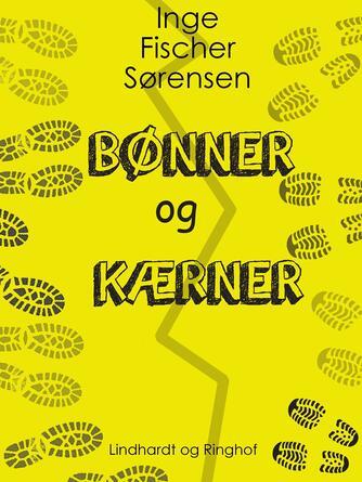 Inge Fischer Sørensen: Bønner og Kærner