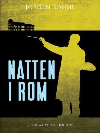 Jørgen Sonne (f. 1925): Natten i Rom