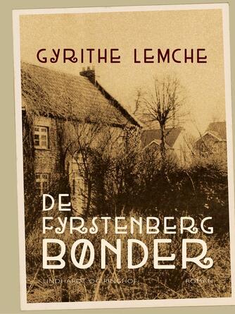 Gyrithe Lemche: De Fyrstenberg bønder : roman