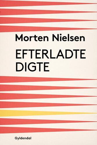 Morten Nielsen (f. 1922): Efterladte Digte