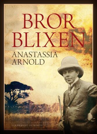 Anastassia Arnold: Bror Blixen