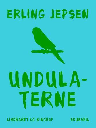 Erling Jepsen (f. 1956): Undulaterne