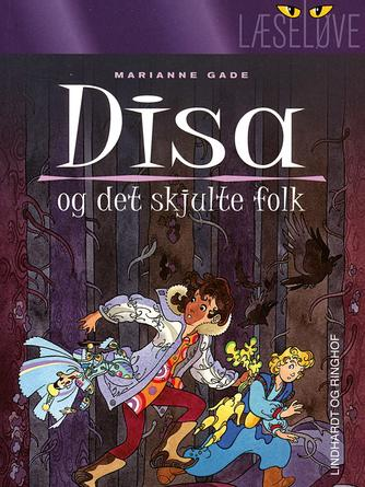Marianne Gade: Disa og det skjulte folk
