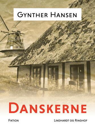 Gynther Hansen (f. 1930): Danskerne