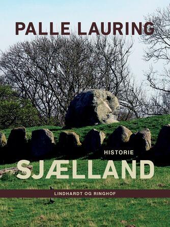 Palle Lauring: Sjælland