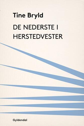 Tine Bryld: De nederste i Herstedvester