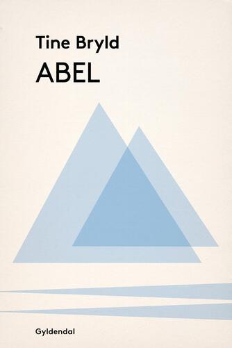 Tine Bryld: Abel