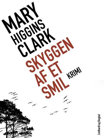 Mary Higgins Clark: Skyggen af et smil : krimi