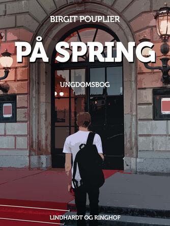 Birgit Pouplier: På spring : ungdomsbog