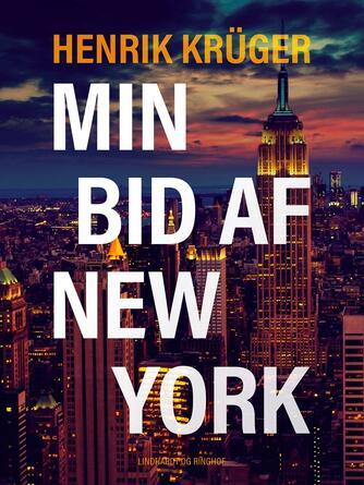 Henrik Krüger: Min bid af New York