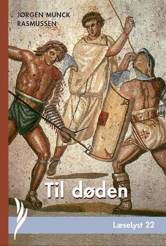 Jørgen Munck Rasmussen: Til døden