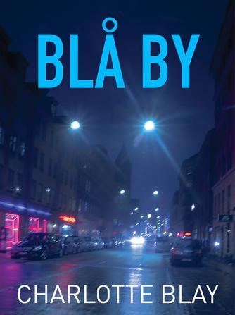 Charlotte Blay: Blå by