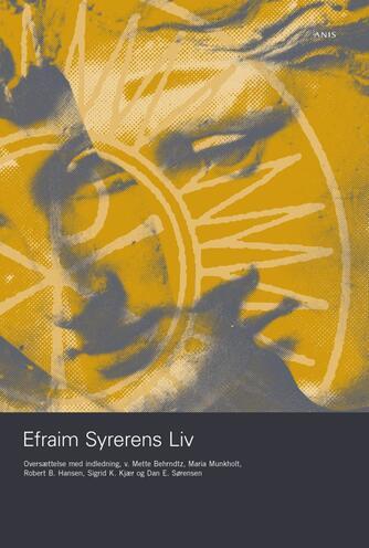 : Efraim Syrerens liv