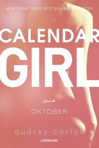 Audrey Carlan: Calendar girl. 10, Oktober
