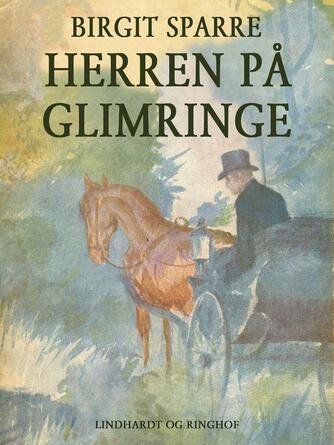 Birgit Sparre: Herren på Glimringe