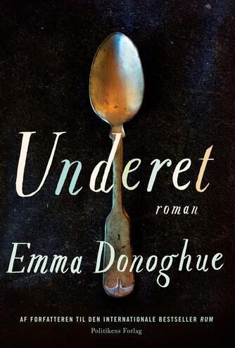 Emma Donoghue: Underet : roman