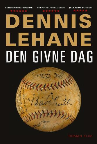 Dennis Lehane: Den givne dag
