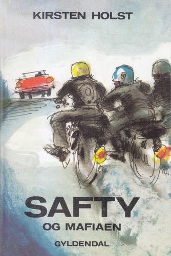 Kirsten Holst (f. 1936): Safty og mafiaen