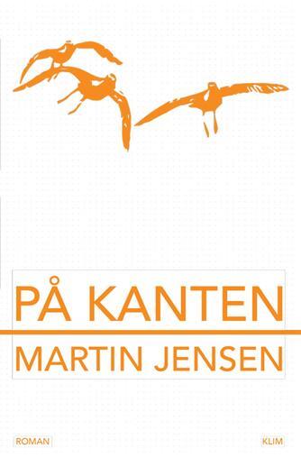 Martin Jensen (f. 1946): På kanten : roman