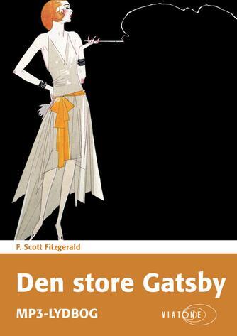 F. Scott Fitzgerald: Den store Gatsby