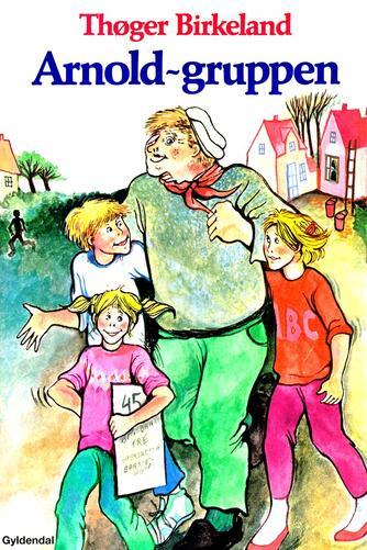 Thøger Birkeland: Arnold-gruppen