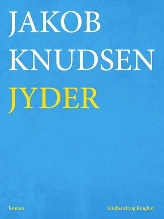 Jakob Knudsen (f. 1858): Jyder