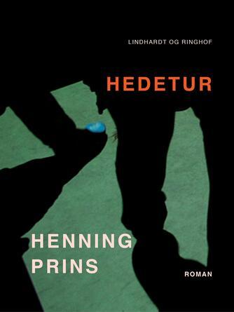 Henning Prins: Hedetur : roman