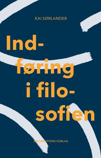 Kai Sørlander: Indføring i filosofien