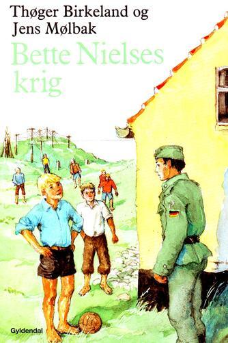Thøger Birkeland: Bette Nielses krig
