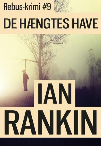 Ian Rankin: De hængtes have