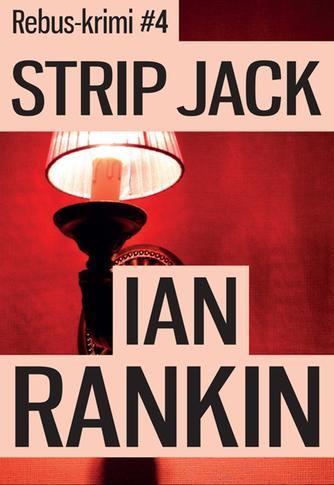 Ian Rankin: Strip Jack