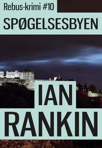 Ian Rankin: Spøgelsesbyen