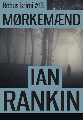 Ian Rankin: Mørkemænd