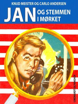 Knud Meister: Jan og stemmen i mørket