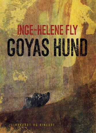 Inge-Helene Fly: Goyas hund