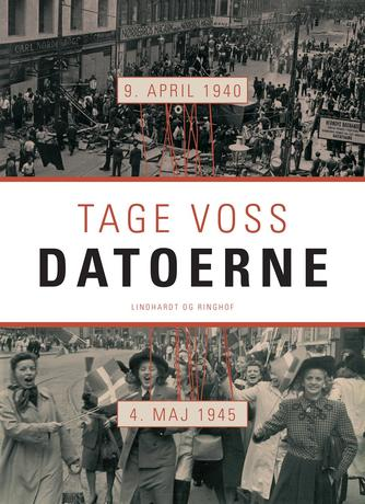 Tage Voss: Datoerne