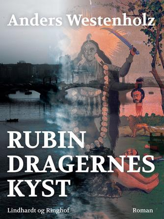 Anders Westenholz (f. 1936): Rubindragernes kyst : roman