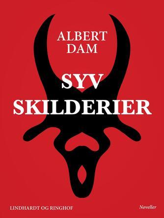 Albert Dam: Syv skilderier : noveller