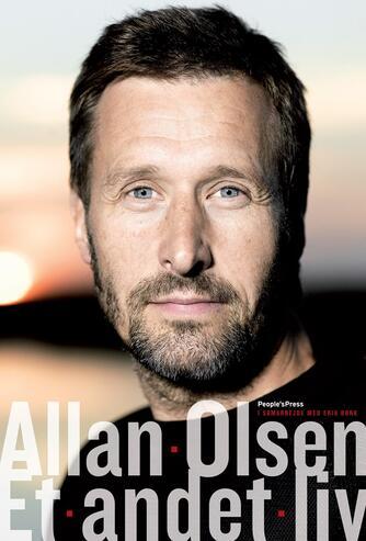 Allan Olsen (f. 1960), Erik Bork: Et andet liv