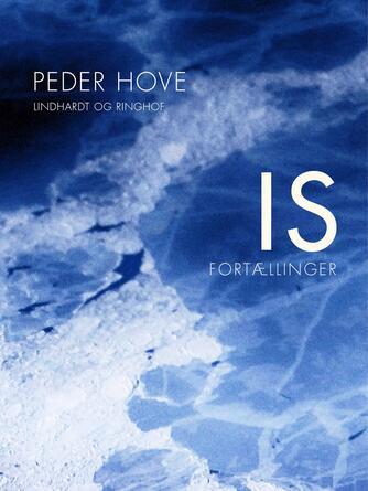 Peder Hove: Is : fortællinger