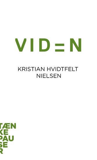 Kristian Hvidtfelt Nielsen: Viden