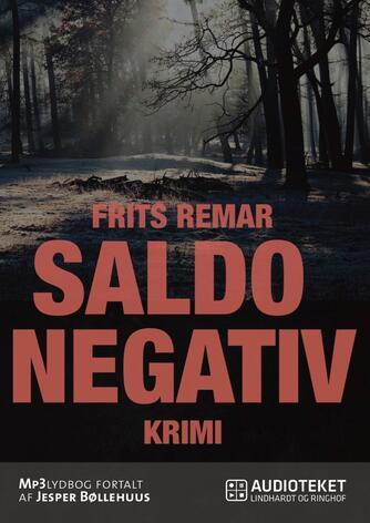 Frits Remar: Saldo negativ : krimi