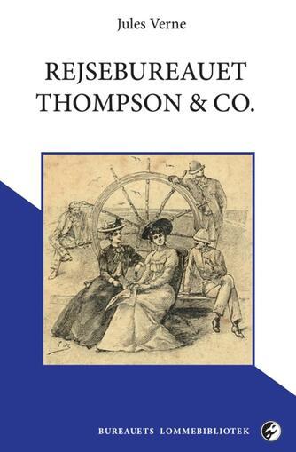 Jules Verne: Rejsebureauet Thompson & Co.