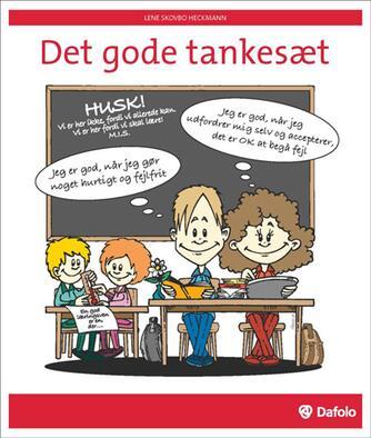 Lene Skovbo Heckmann: Det gode tankesæt