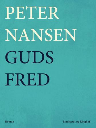 Peter Nansen (f. 1861): Guds Fred : Roman