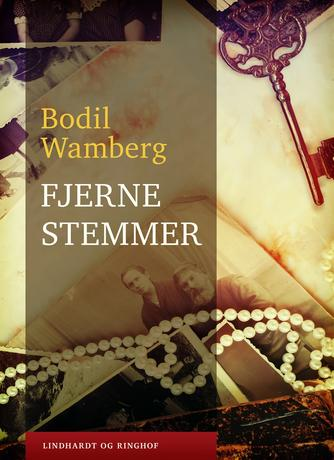 Bodil Wamberg: Fjerne stemmer