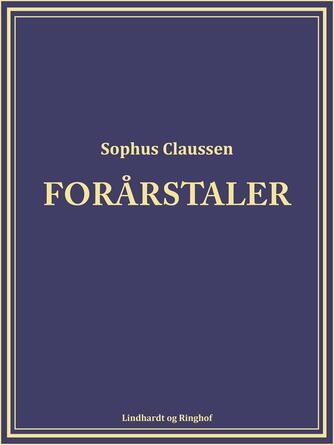 Sophus Claussen: Forårstaler