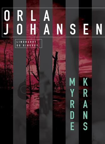 Orla Johansen (f. 1912): Myrdekrans